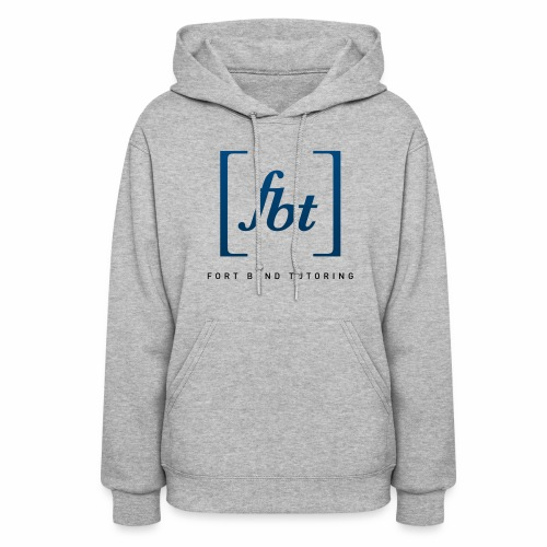 Fort Bend Tutoring Logo [fbt] - Women's Hoodie