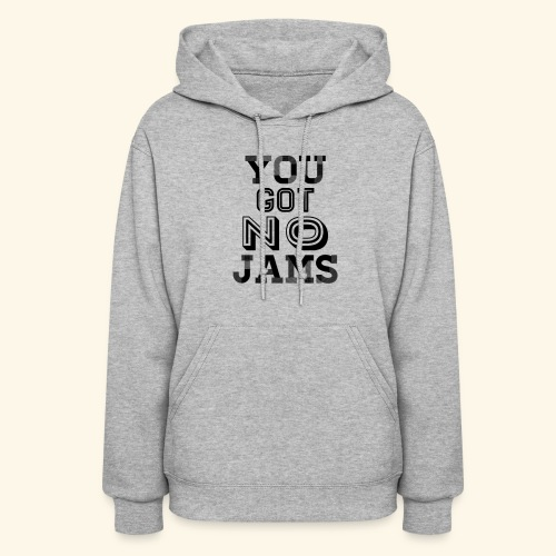 BTS You Got No Jams Hippy Design - Women's Hoodie