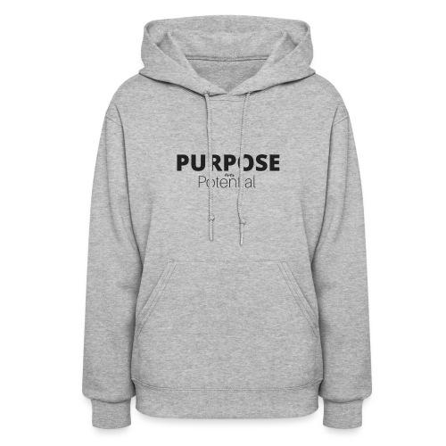 Purpose over potential - Women's Hoodie