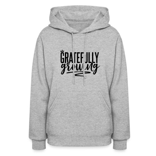 Gratefully Growing - You ROCK! - Women's Hoodie