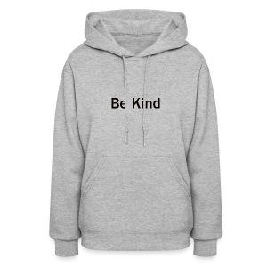 Be_Kind - Women's Hoodie