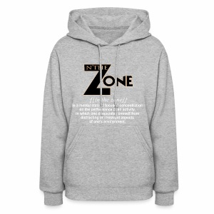 in the zone definition 1 - Women's Hoodie