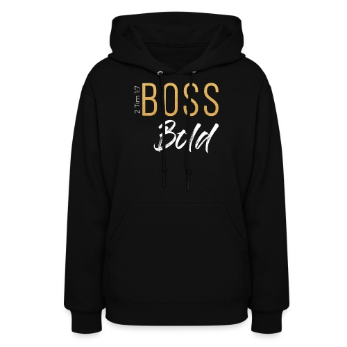 BOSS BOLD TEE FINAL - Women's Hoodie