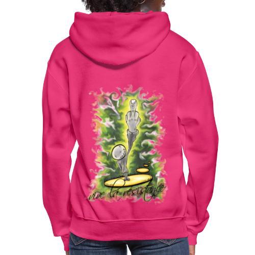 vive la résistance green - Women's Hoodie