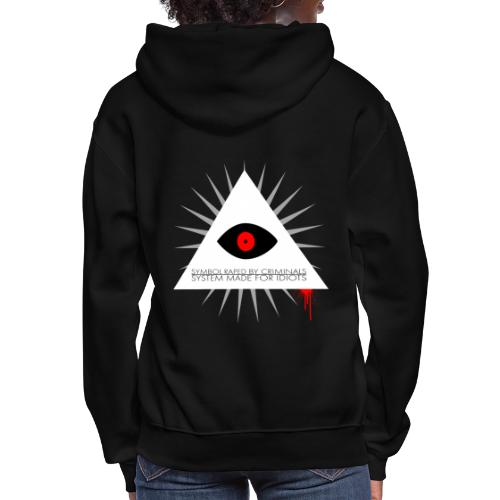 Symbol raped by criminals... System made for idiot - Women's Hoodie