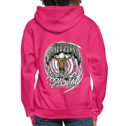 proud to misfit - Women's Hoodie