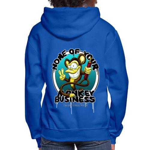 no monkey busin - Women's Hoodie