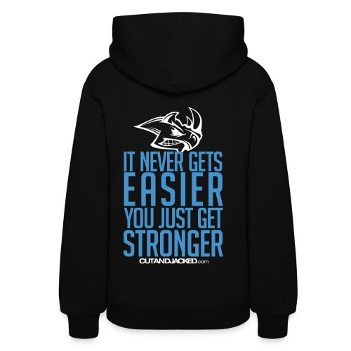 you just get strongerwht Gym Motivation - Women's Hoodie