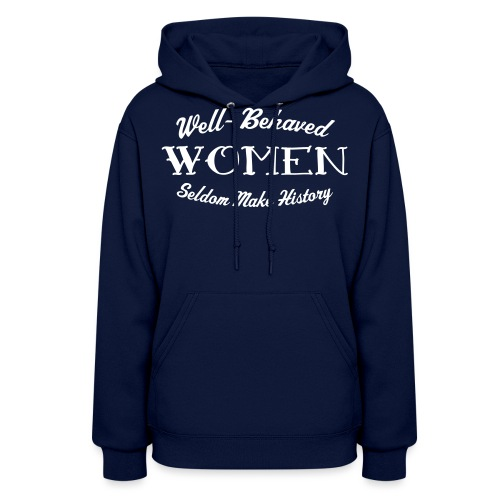 well behaved - Women's Hoodie