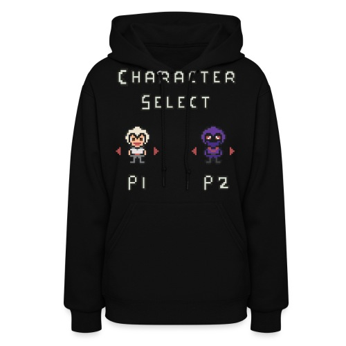 Character Select - Women's Hoodie