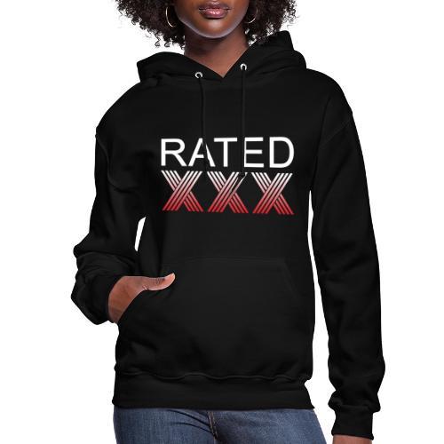 Rated XXX - Women's Hoodie
