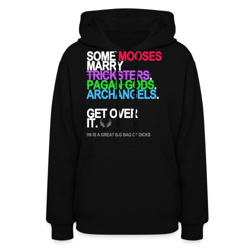 some mooses marry gods black shirt - Women's Hoodie