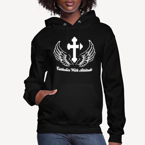 CATHOLICS WITH ATTITUDE - Women's Hoodie