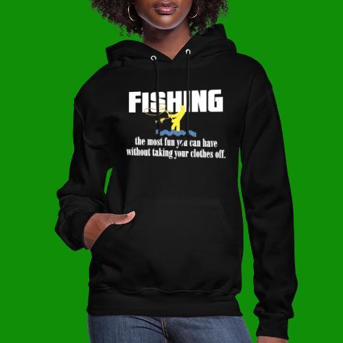Fishing Fun - Women's Hoodie