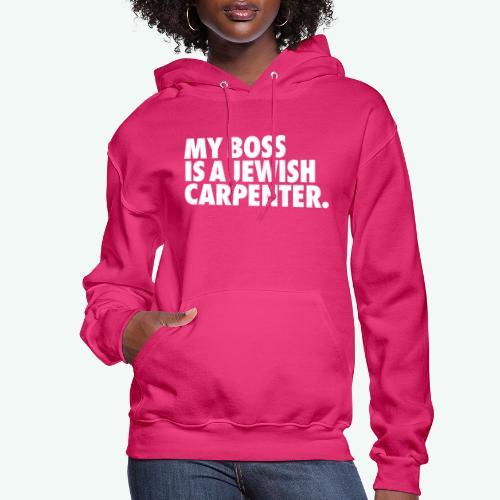 MY BOSS - Women's Hoodie