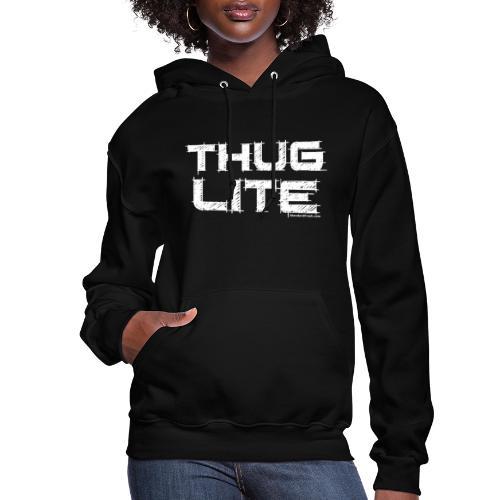 Thug Lite WHT.png - Women's Hoodie