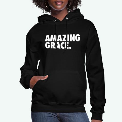 AMAZING GRACE - Women's Hoodie
