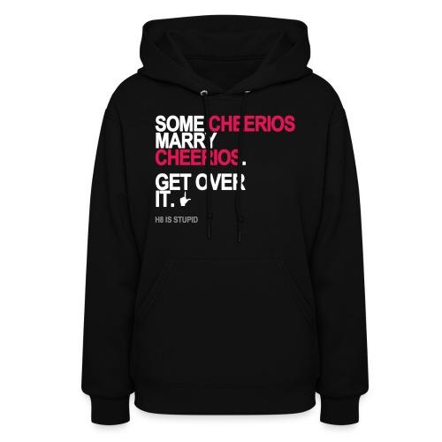 some cheerios marry cheerios black shirt - Women's Hoodie