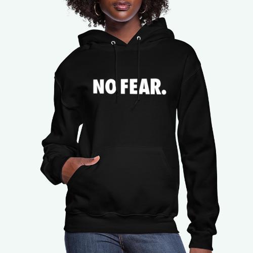 NO FEAR - Women's Hoodie