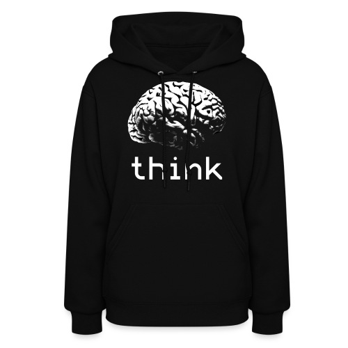 Think - Women's Hoodie