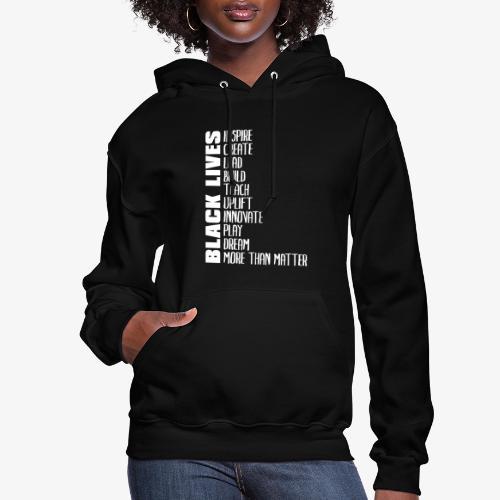 Black Lives More Than Matter - Women's Hoodie