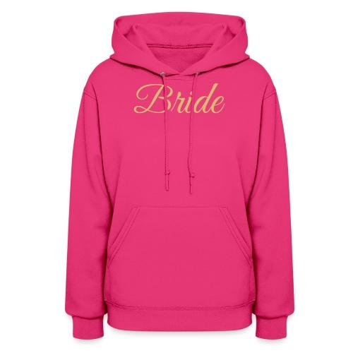 Bride Engagement Wedding - Women's Hoodie