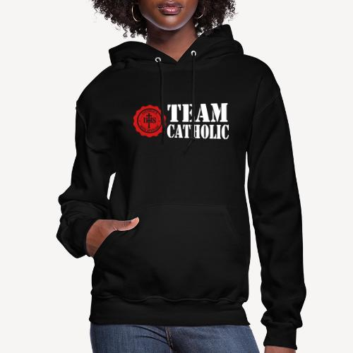 TEAM CATHOLIC - Women's Hoodie