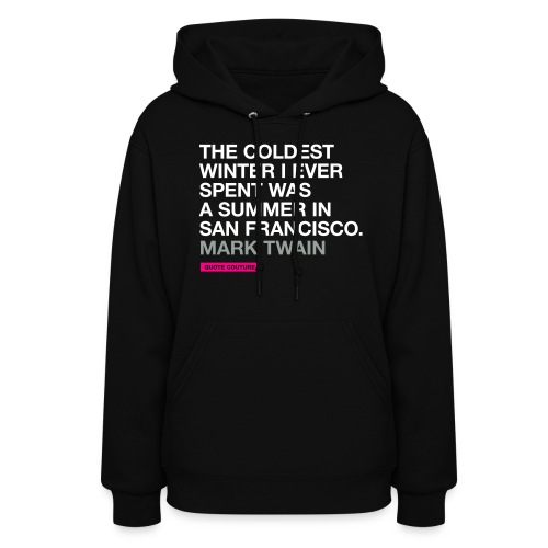 The coldest winter (women -- medium) - Women's Hoodie