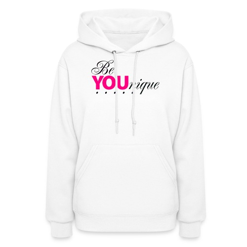 Be Unique Be You Just Be You - Women's Hoodie