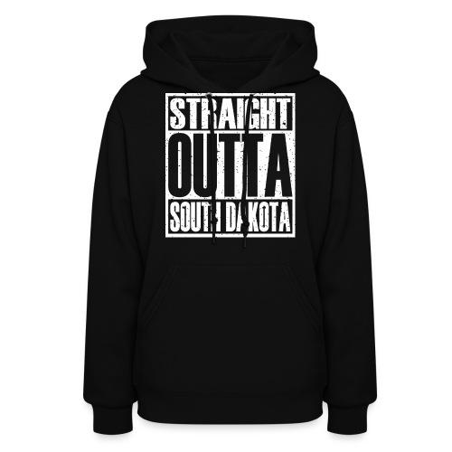 Straight Outta South Dakota - Women's Hoodie