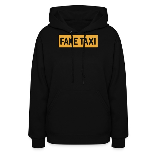 Fake Taxi - Women's Hoodie