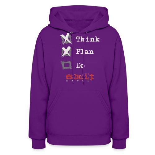 0116 Think Plan Do - Women's Hoodie