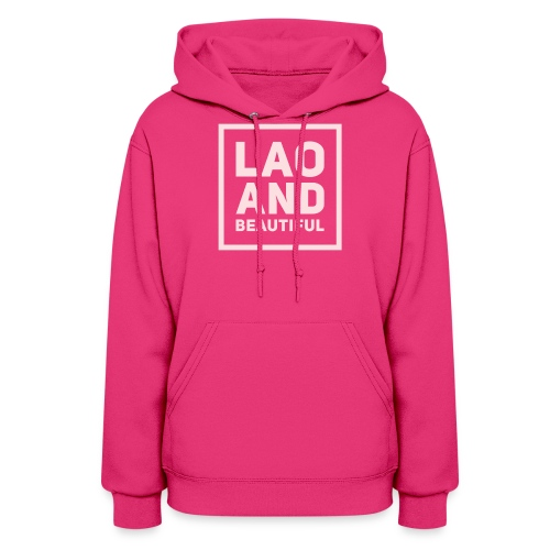 LAO AND BEAUTIFUL pink - Women's Hoodie