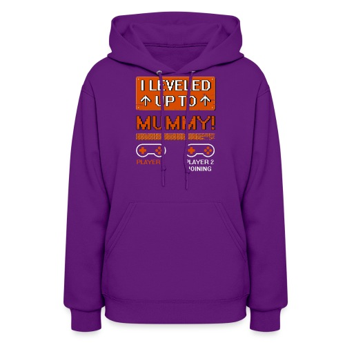 I Leveled Up To Mummy - Women's Hoodie
