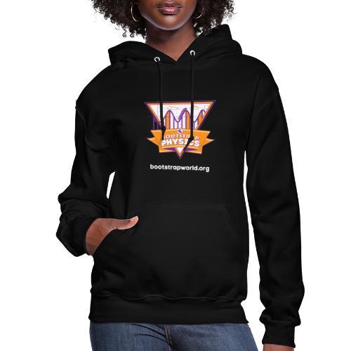 Bootstrap:Physics T-shirt - Women's Hoodie