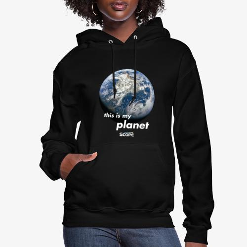 Solar System Scope : This is my Planet - Women's Hoodie