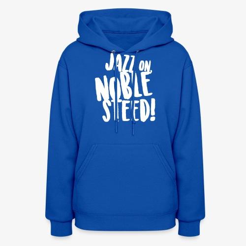 MSS Jazz on Noble Steed - Women's Hoodie