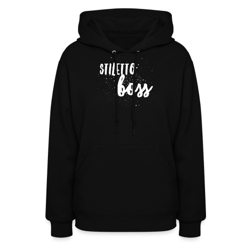 Stiletto Boss Low - Women's Hoodie