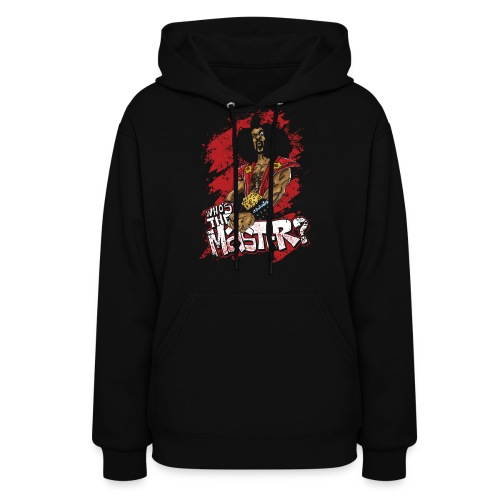 Who's The Master? - Women's Hoodie