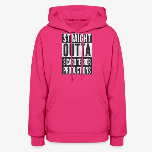 Strait Out Of Sicard Terror Productions - Women's Hoodie