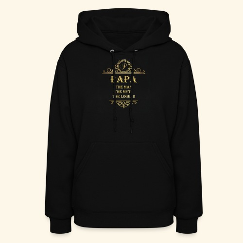 Papa the man the myth the legend - 2 - Women's Hoodie