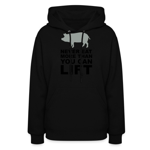 Never eat more than you can lift 2c (++) - Women's Hoodie