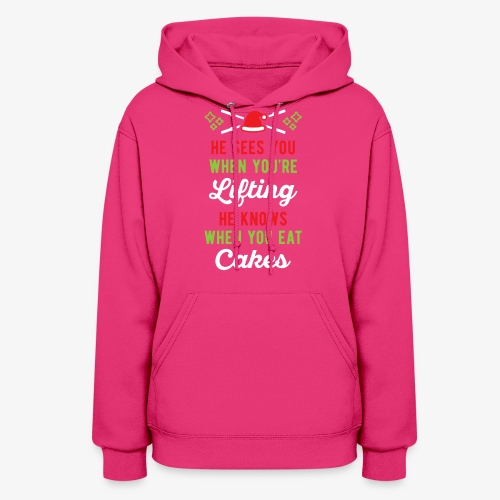 He Sees You When You're Lifting He Knows When You - Women's Hoodie