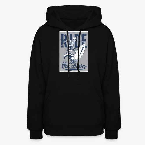 Ride the wave - Women's Hoodie