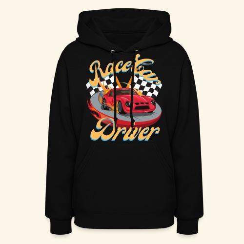 Race Car Driver - Women's Hoodie