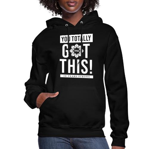 You Totally Got This - White - Women's Hoodie