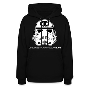 Drone Manipulation - Storm Trooper - Women's Hoodie