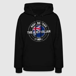 Have No Fear The Australian Is Here Shirt - Women's Hoodie