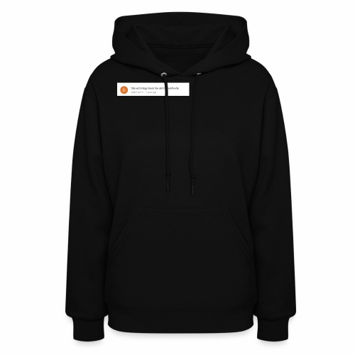 this vid brings back the old hemorrhoids - Women's Hoodie