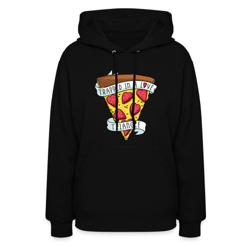 pizza valentine - Women's Hoodie